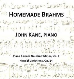 Homemade Brahms Sonata No. 3 IV | Music | Classical
