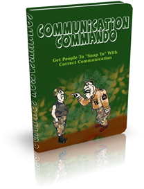 communication commando: get people to