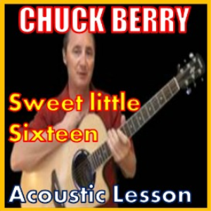 learn to play sweet little sixteen by chuck berry