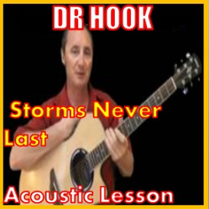 learn to play storms never last by dr hook