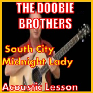 learn to play south city midnight lady by the doobies