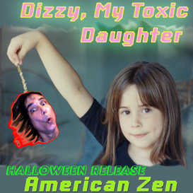 dizzy, my toxic daughter