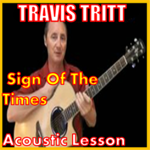 learn to play sign of the times by travis tritt