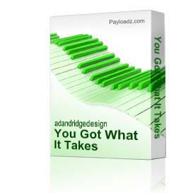 You Got What It Takes | Music | Gospel and Spiritual