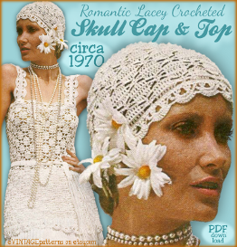 retro crochet skull cap & tunic flapper cloche hat