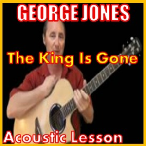 learn to play the king is gone by george jones