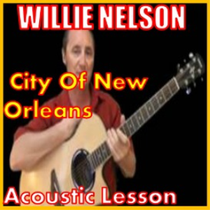 learn to play city of new orleans by willie nelson