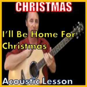 learn to play ill be home for christmas on the acoustic