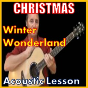 learn to play winter wonderland on the acoustic