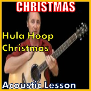 Learn to play Hulu Hoop Christmas on the acoustic | Movies and Videos | Educational