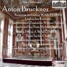 Bruckner: Requiem in d minor; Psalm 146 in A - Hans Michael Beuerle/Wolfgang Riedelbauch | Music | Classical