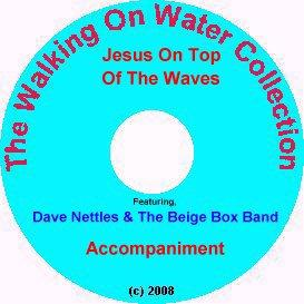 jesus on top of the waves, with accompaniment