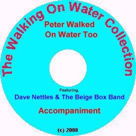peter walked on water too, with accompaniment