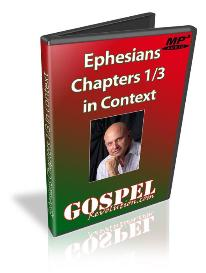 ephesians chapters 1 through 3 in context (mp3)