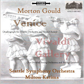 Gould: Venice; Vivaldi Gallery - Seattle SO/Katims | Music | Classical