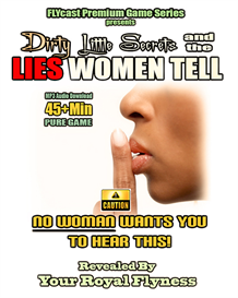 dirty little secrets and the lies women tell