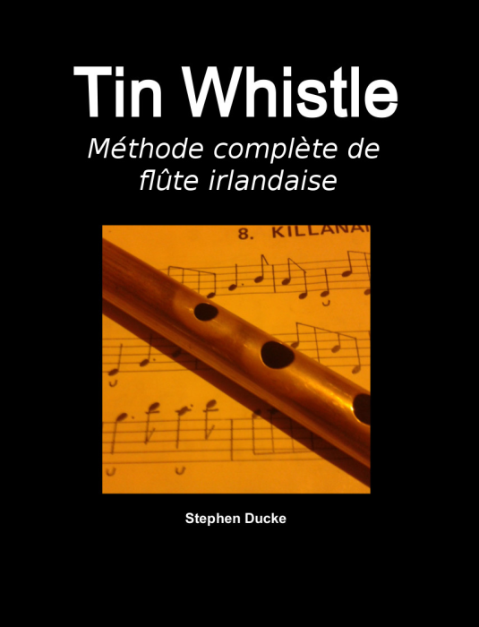 First Additional product image for - Tin Whistle - Methode complete de flute irlandaise