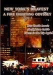 new yorks bravest - a fire fighting odyssey part 1