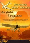historical south america an aerial perspective