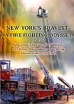 new york's bravest - a fire fighting odyssey part - 2