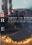 Fires Across The World | Movies and Videos | Documentary