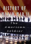 history of world war ii the american soldier