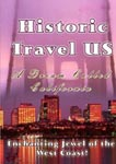 historic travel us - a dream called california