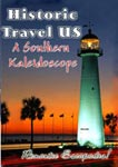 historic travel us a southern kaleidoscope