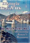 historic travel us the west marches on