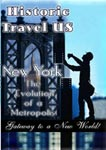 historic travel us new york: the evolution of a metropolis