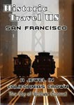 historic travel us san francisco: a jewel in california's crown
