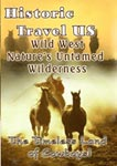 historic travel us wild west: nature's untamed wilderness