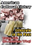 american cultural history lifestyle in the past