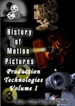 history of motion pictures production technologies volume i