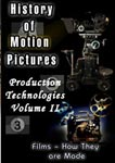 history of motion pictures production technologies volume ii