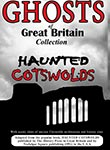 ghosts of great britain collection haunted cotswolds