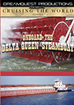 cruising the world onboard the delta queen steamboat