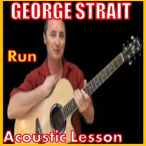 learn to play run by george strait
