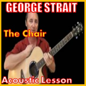 learn to play the chair by george strait