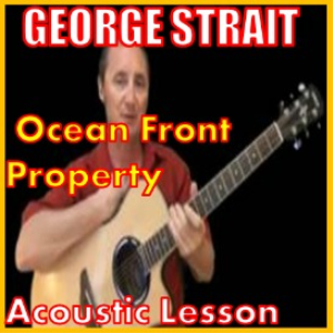 learn to play ocean front property by george strait