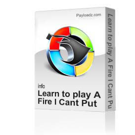 learn to play a fire i cant put out by george strait