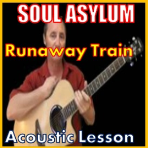 learn to play runaway train by soul asylum