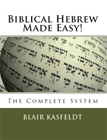 biblical hebrew made easy: the complete system