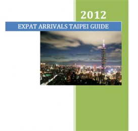 Expat Arrivals Taipei Guide | eBooks | Travel