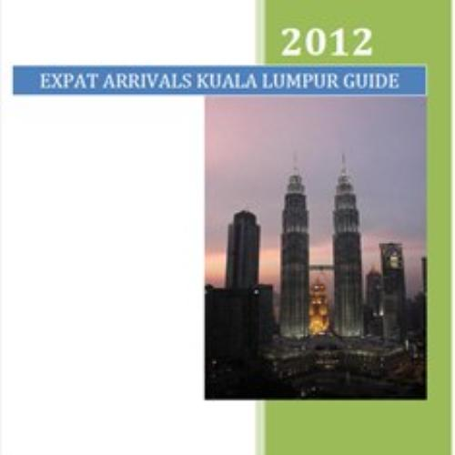 First Additional product image for - Kuala Lumpur Guide - for expats and business travellers