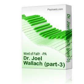 Dr. Joel Wallach (part-3) | Music | Gospel and Spiritual