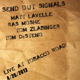Send Out Signals LIVE (CD Quality)   Music   Jazz