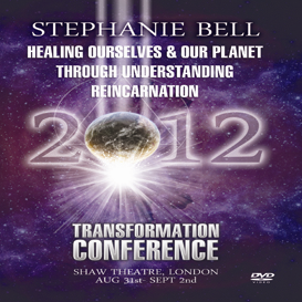 Stephanie Bell - Healing Ourselves & Our Planet Through Understanding Reincarnation Transformation 2012 LONDON MP4 Video | Movies and Videos | Religion and Spirituality