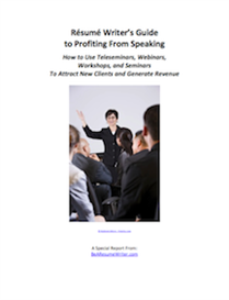 Resume Writer's Guide to Profiting From Speaking Special Report | eBooks | Business and Money