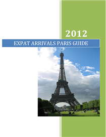 Expat Arrivals Paris Guide | eBooks | Travel